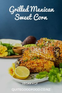 Inspired by Mexican street corn or elotes, this barbecue grilled sweet corn is smothered in mayo, spices and a vegan parmesan sprinkle. Vegan and gluten free.