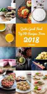 Quite Good Food top 10 recipes for 2018 (vegan)