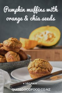 An easy recipe for warmly spiced vegan pumpkin muffins with orange and chia seeds, great served warm with your favourite spread and strong cup of coffee.