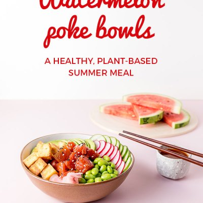 Picture of a watermelon poke bowl (A bowl with edamame beans, sliced radish, cucumber and avocado, fried tofu and marinated watermelon visible), sliced watermelon on a chopping board, and a small dish of watermelon poke marinade.