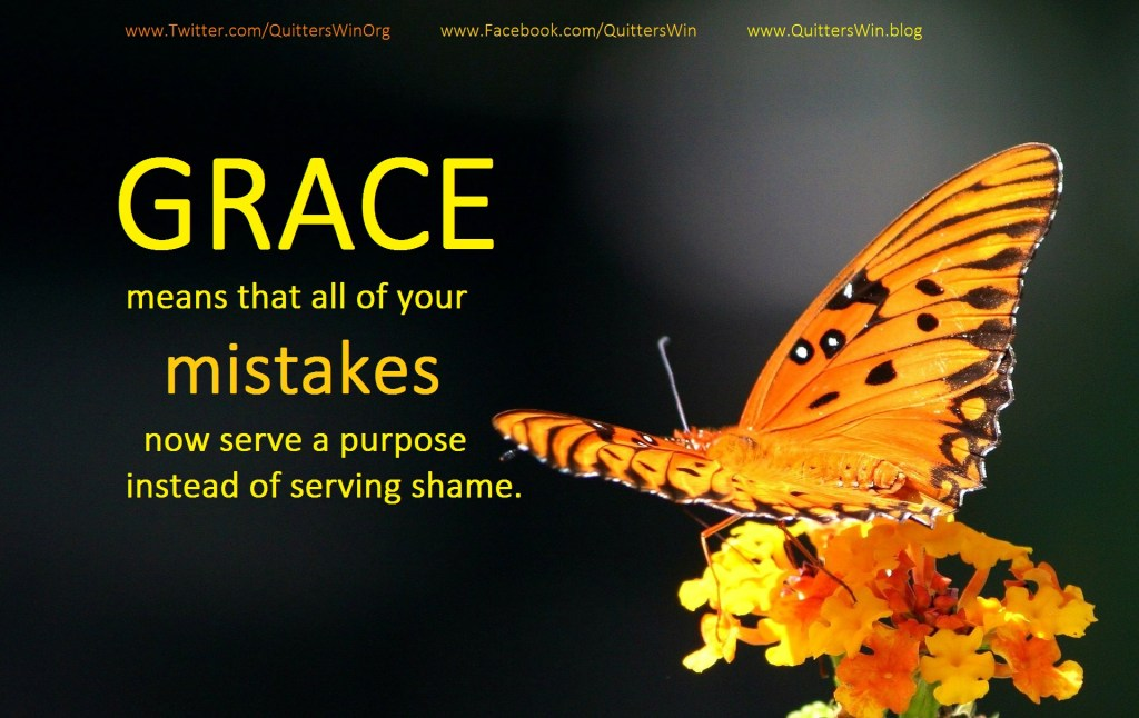 Grace means that all of your mistakes serve a purpose
