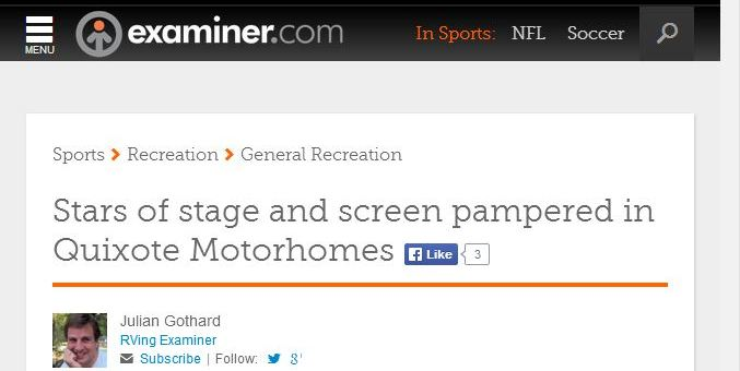 Examiner.com: Stars of stage and screen pampered in Quixote Motorhomes