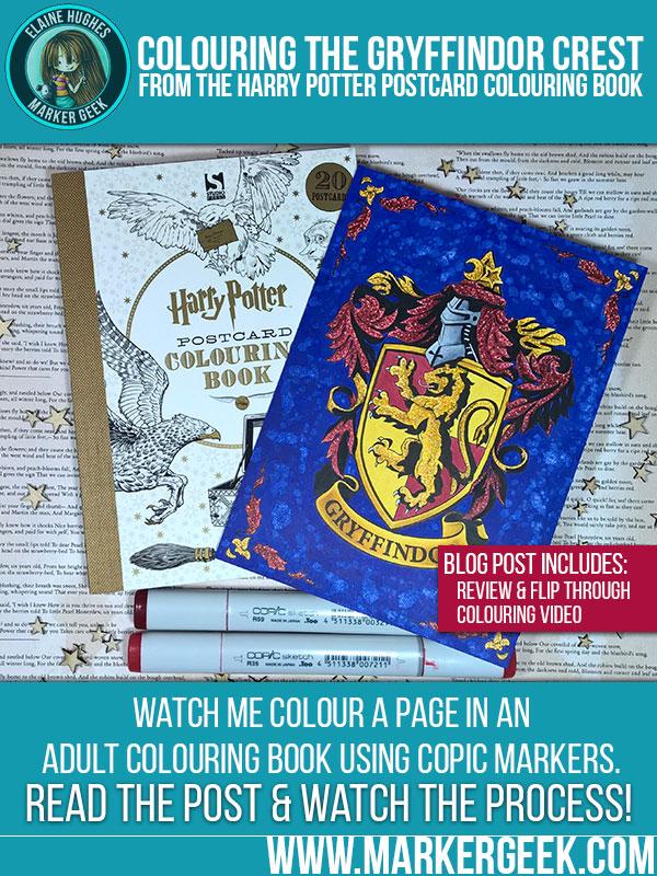 Copic Colouring Gryffindor Crest W Video Marker Geek