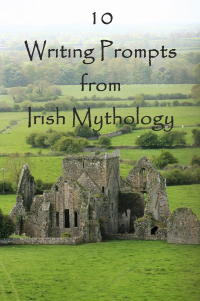10 Writing Prompts from Irish Mythology