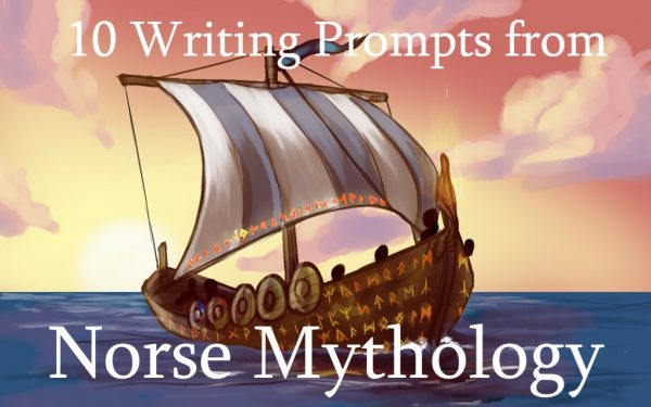 10 Writing Prompts from Norse Mythology