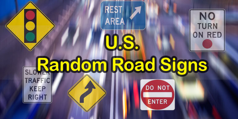 U.S. Road Signs - 10 Random Quiz Questions