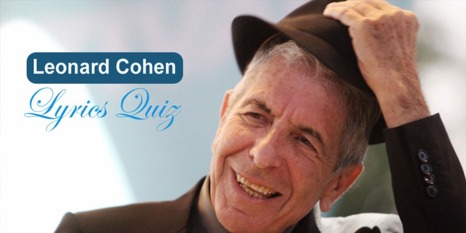 Leonard Cohen Lyrics Quiz