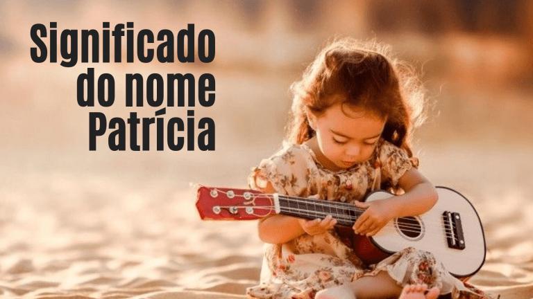 foto escrita significado do nome Patrícia