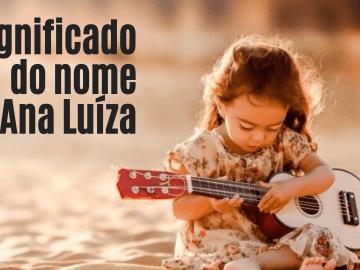foto escrita significado do nome Ana Luiza