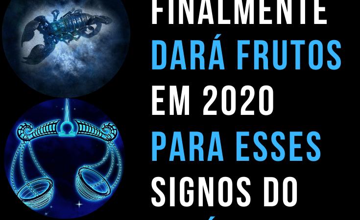 O esforço de 2019 finalmente dará frutos em 2020 para esses signos do zodíaco!