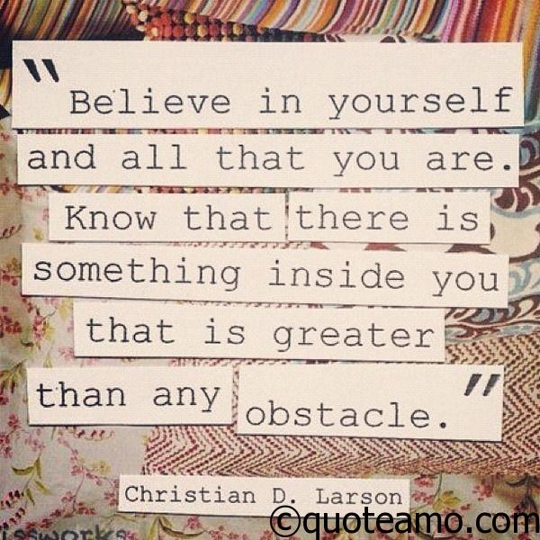 50-believe-in-yourself-and-all-that-you-are