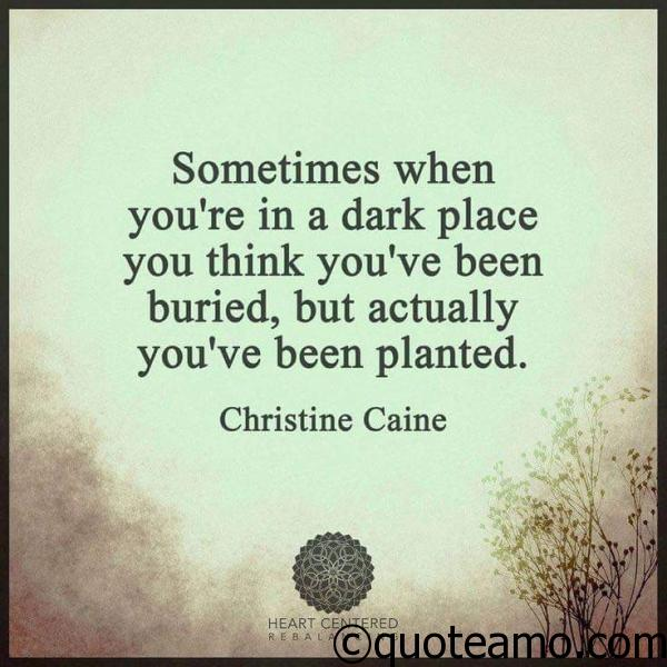 51-sometimes-when-you-are-in-a-dark-place
