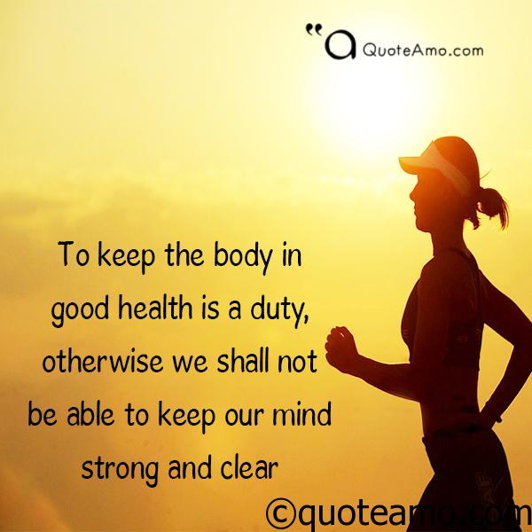 Top Health Quotes And Saying Images That Inspire You To Practice More Quote Amo