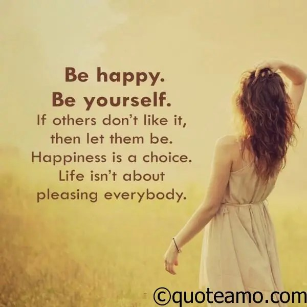 Be Happy Be Yourself Quote Amo
