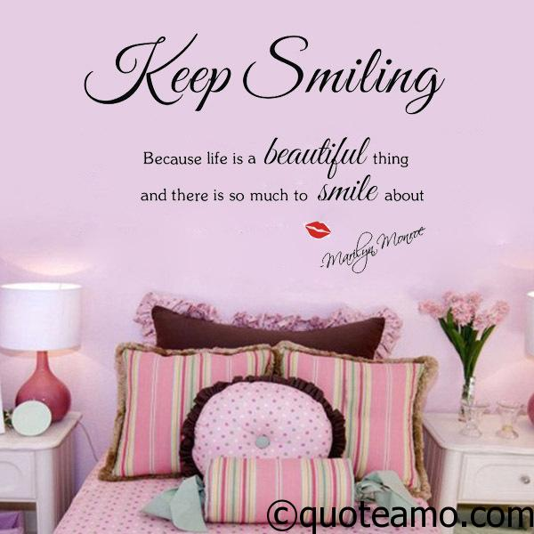 Keep smiling - Quote Amo