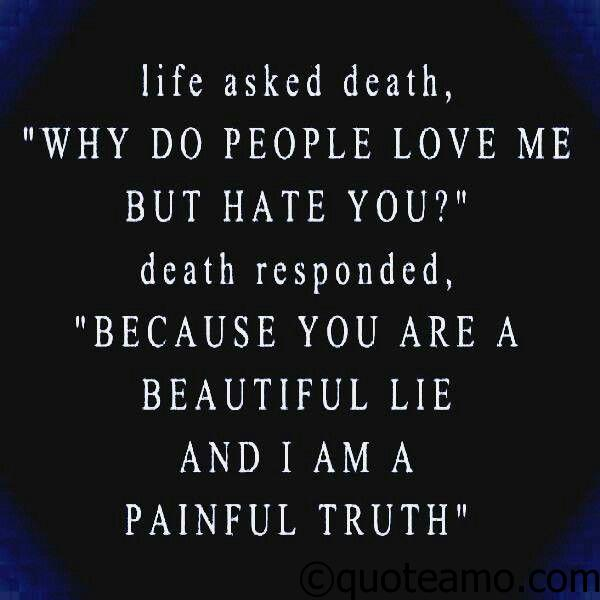 Death Is Painful Truth Quote Amo