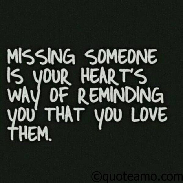 Missing someone you love quotes images