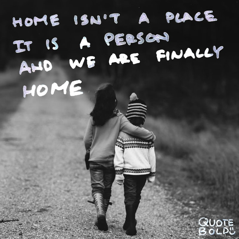 love quotes home is a person