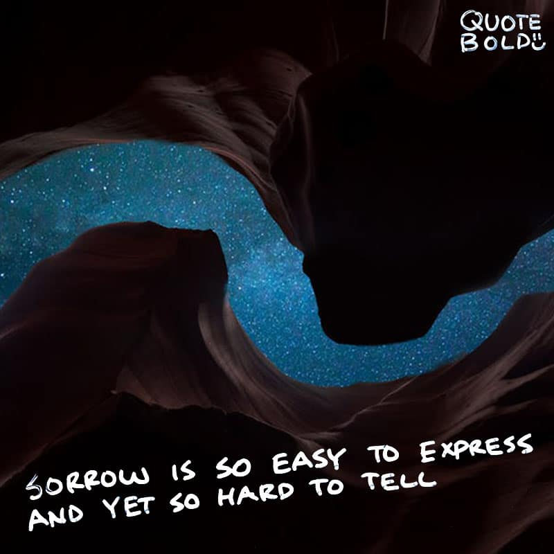 "quote ""Sorrow is so easy to express and yet so hard to tell."" - Joni Mitchell"