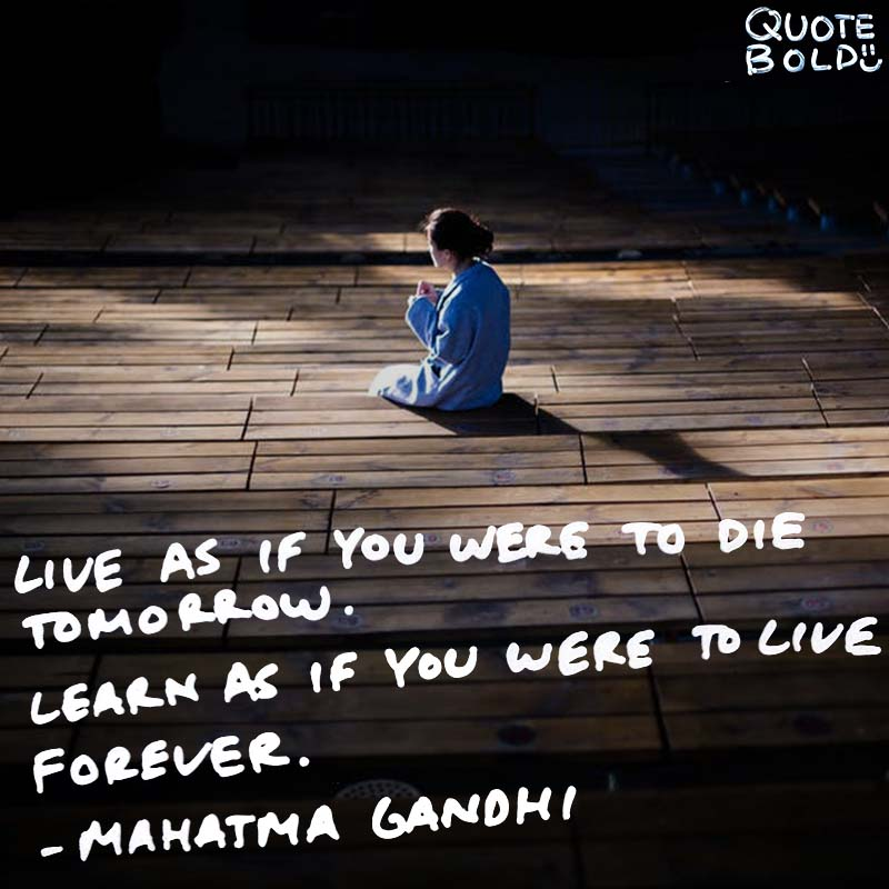 motivational quotes - learning gandhi