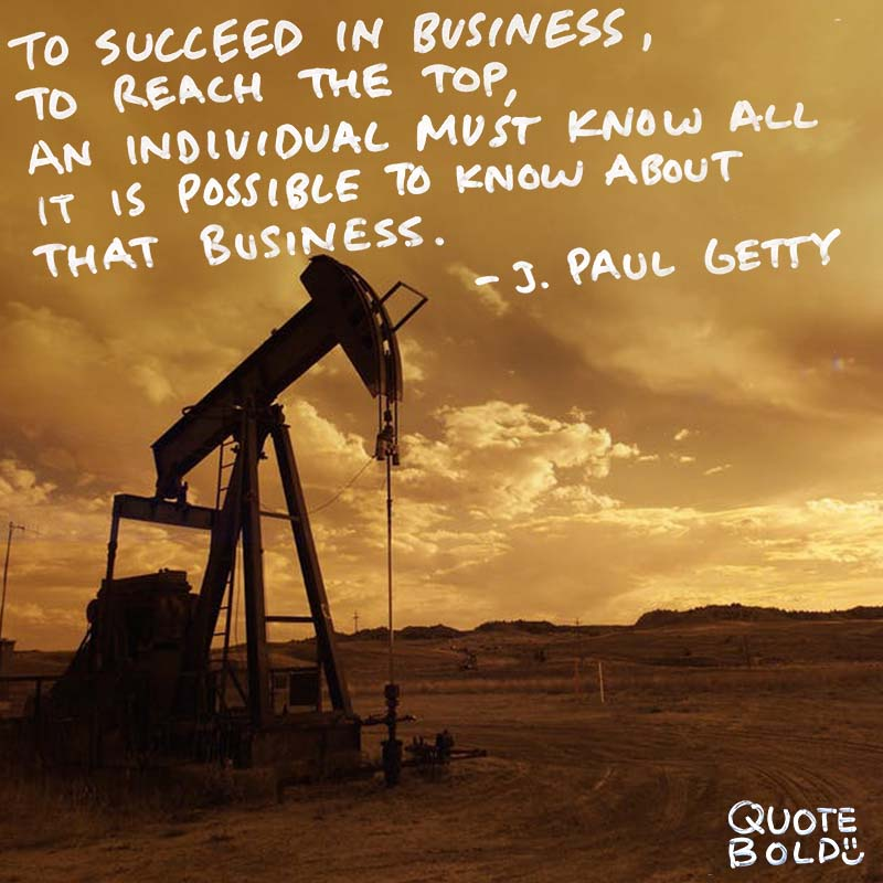 business owner quotes - J Paul Getty