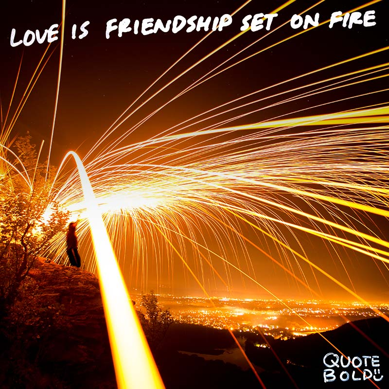 "wednesday love quotes ""Love is friendship set on fire."" - Jeremy Taylor"