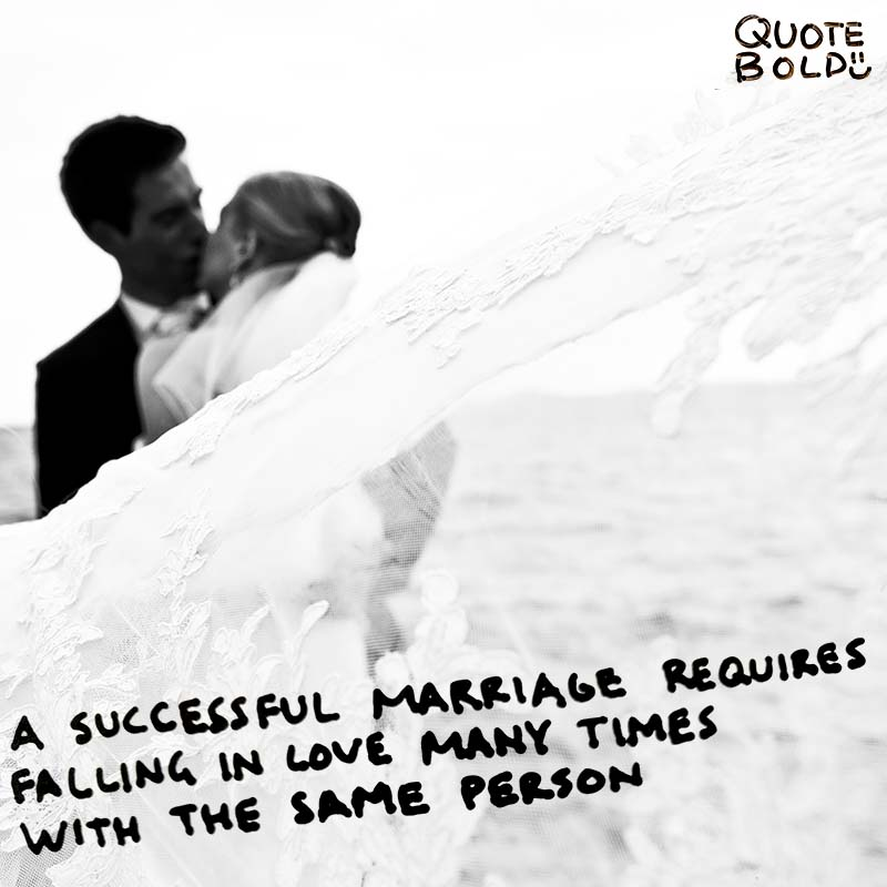 "wednesday love quotes ""A successful marriage requires falling in love many times, always with the same person."" - Mignon McLaughlin"