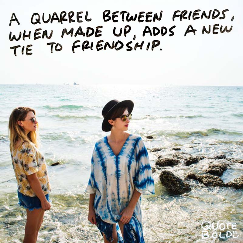 """best friend quotes image - Saint Francis de Sales """"A quarrel between friends, when made up, adds a new tie to friendship."""""""