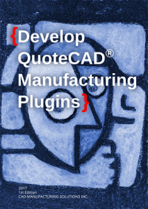 Develop QuoteCAD Manufacturing Plugins