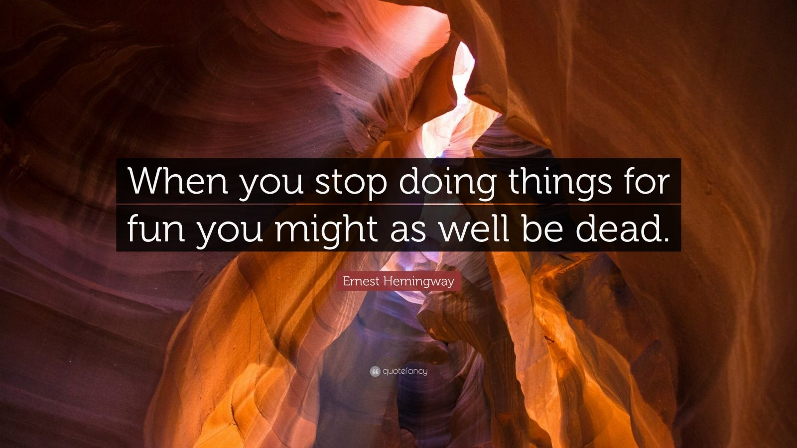 Be When Might You Doing Dead Fun You Stop Well Things