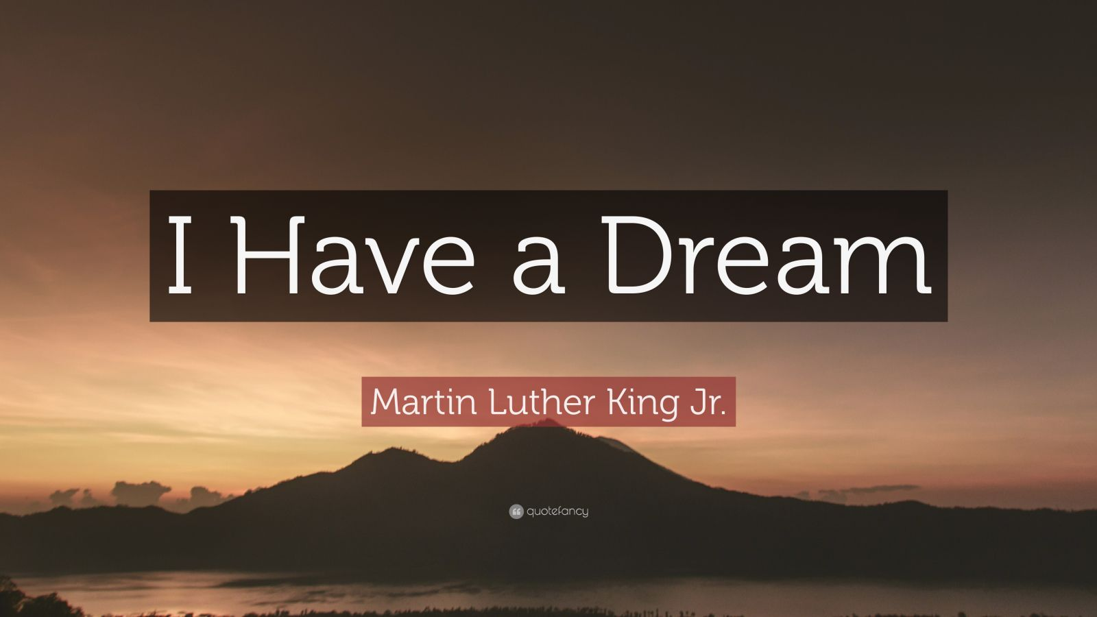 Martin Luther King Jr Quote I Have A Dream 19 Wallpapers