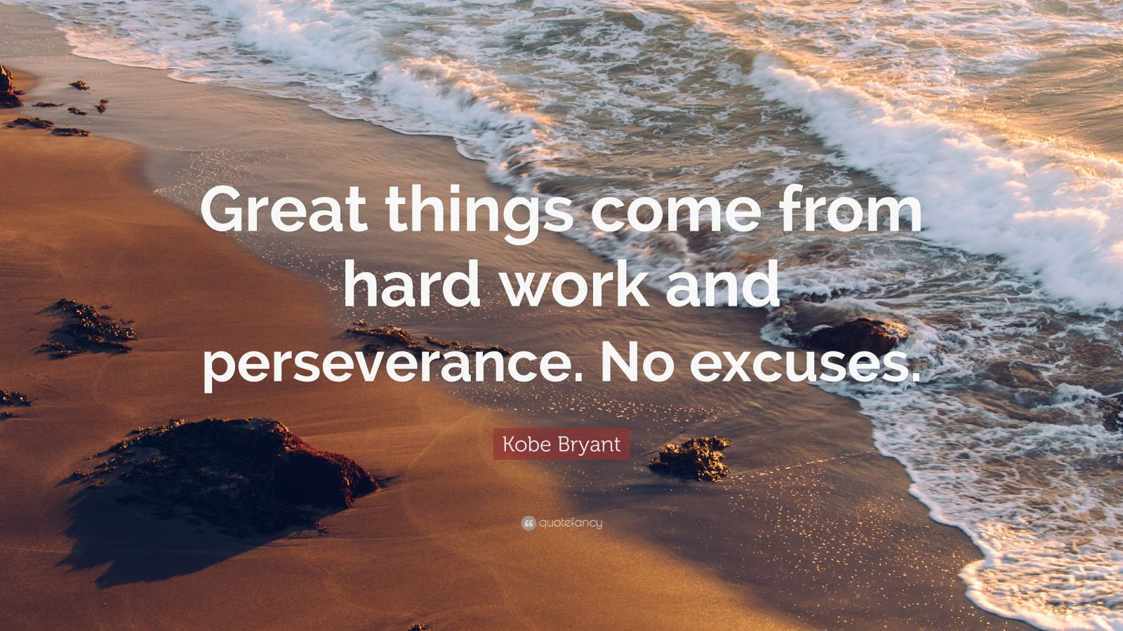 """Kobe Bryant Quote: """"Great things come from hard work and ... on Outstanding Things  id=26067"""