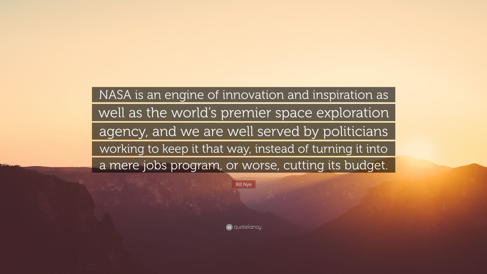 Bill Nye Quote Nasa Is An Engine Of Innovation And