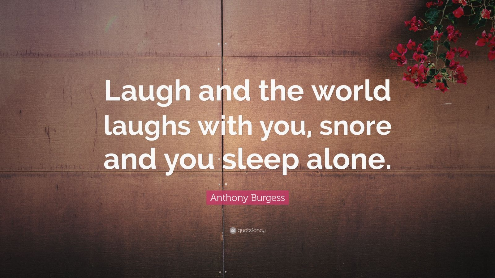 Laugh World Laughs You Quote