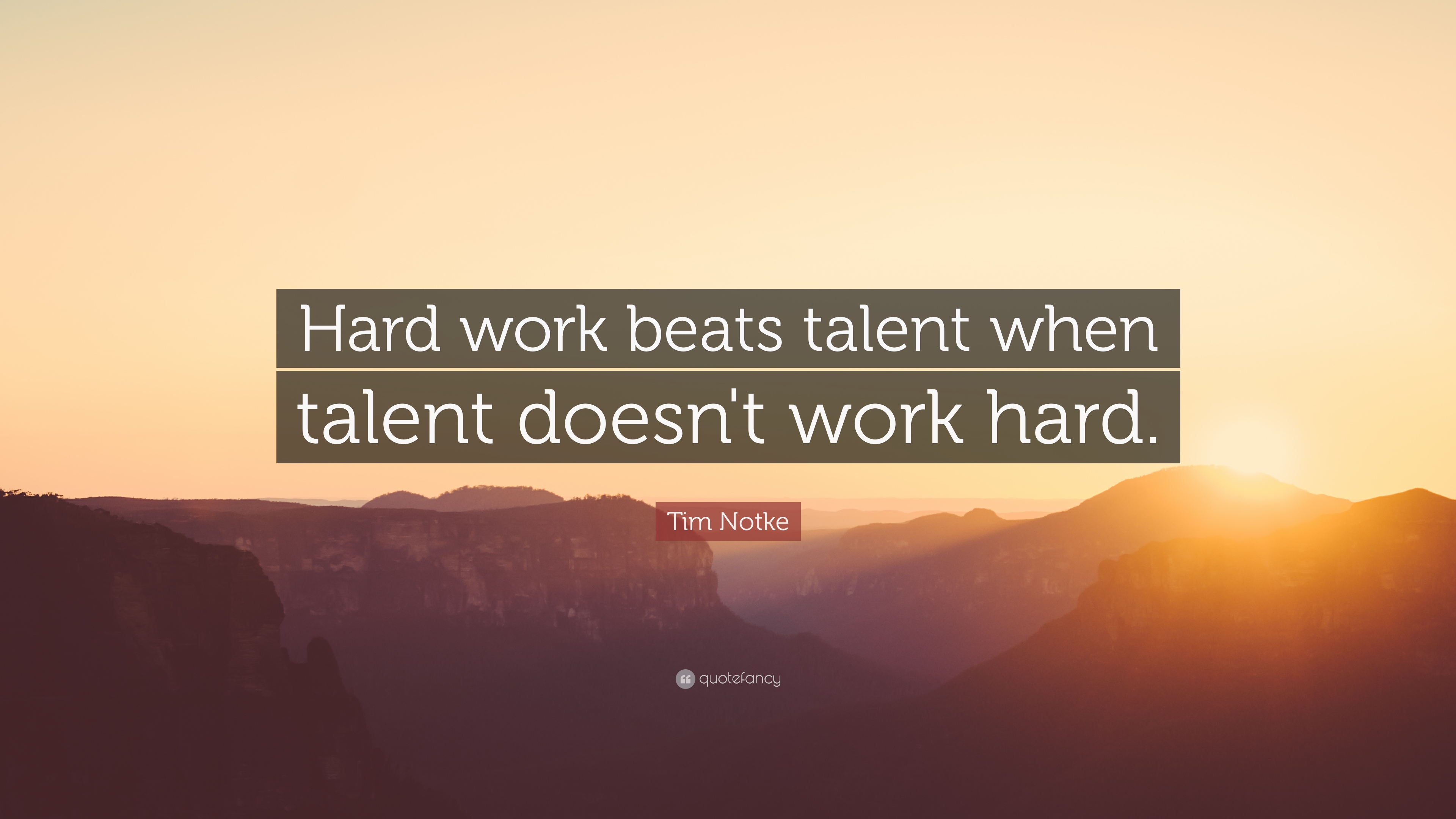 Motivational Quotes Hard Work Beats Talent When Talent