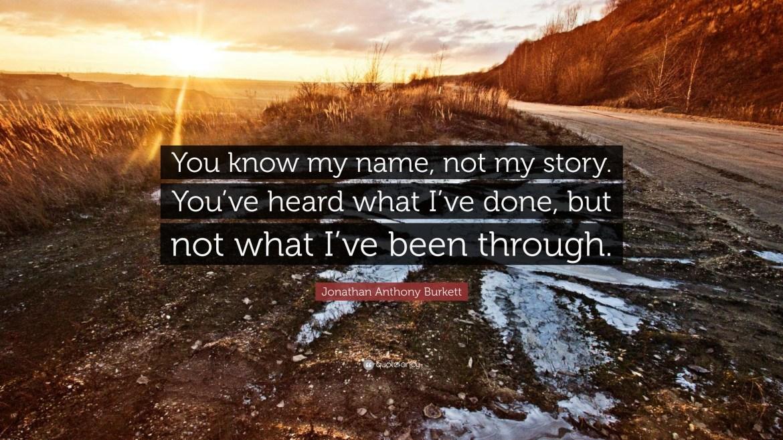 Resultado de imagen de you know my name but not my story jonathan anthony burkett