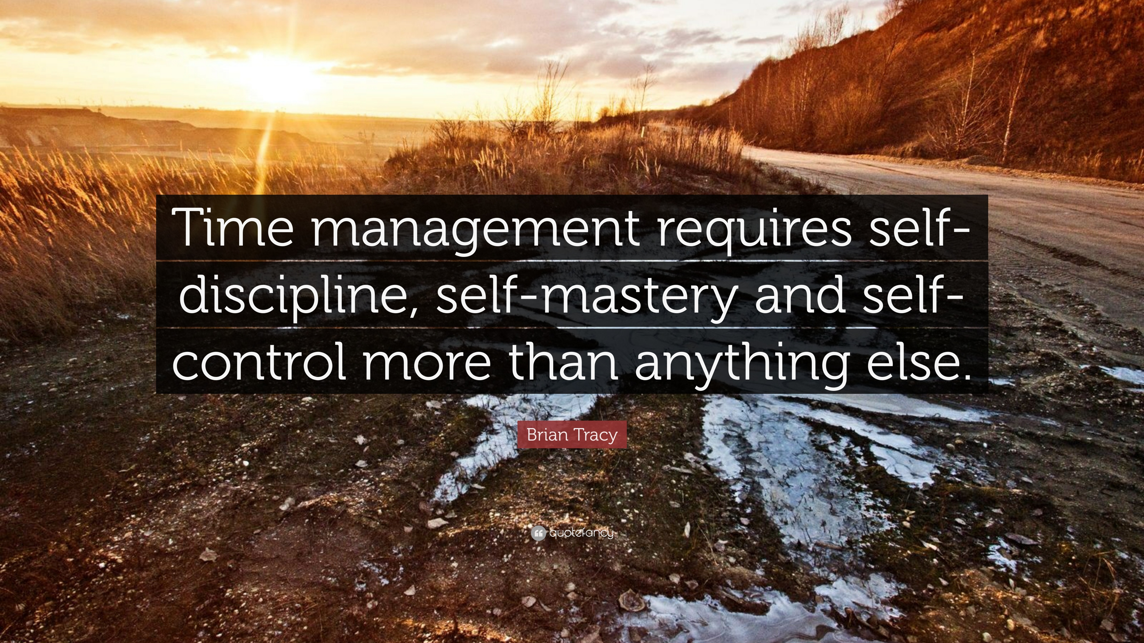 Brian Tracy Quote Time Management Requires Self