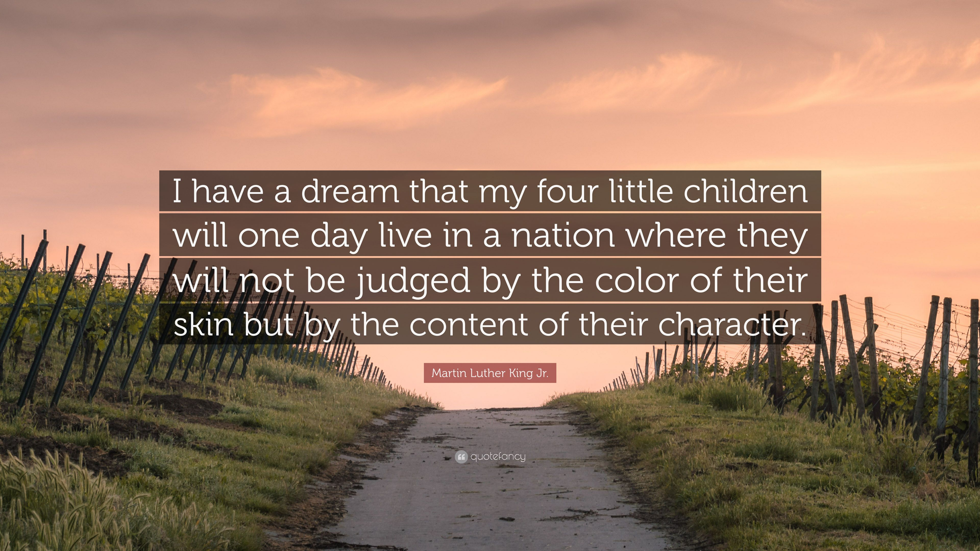 Martin Luther King Jr Quote I Have A Dream That My Four