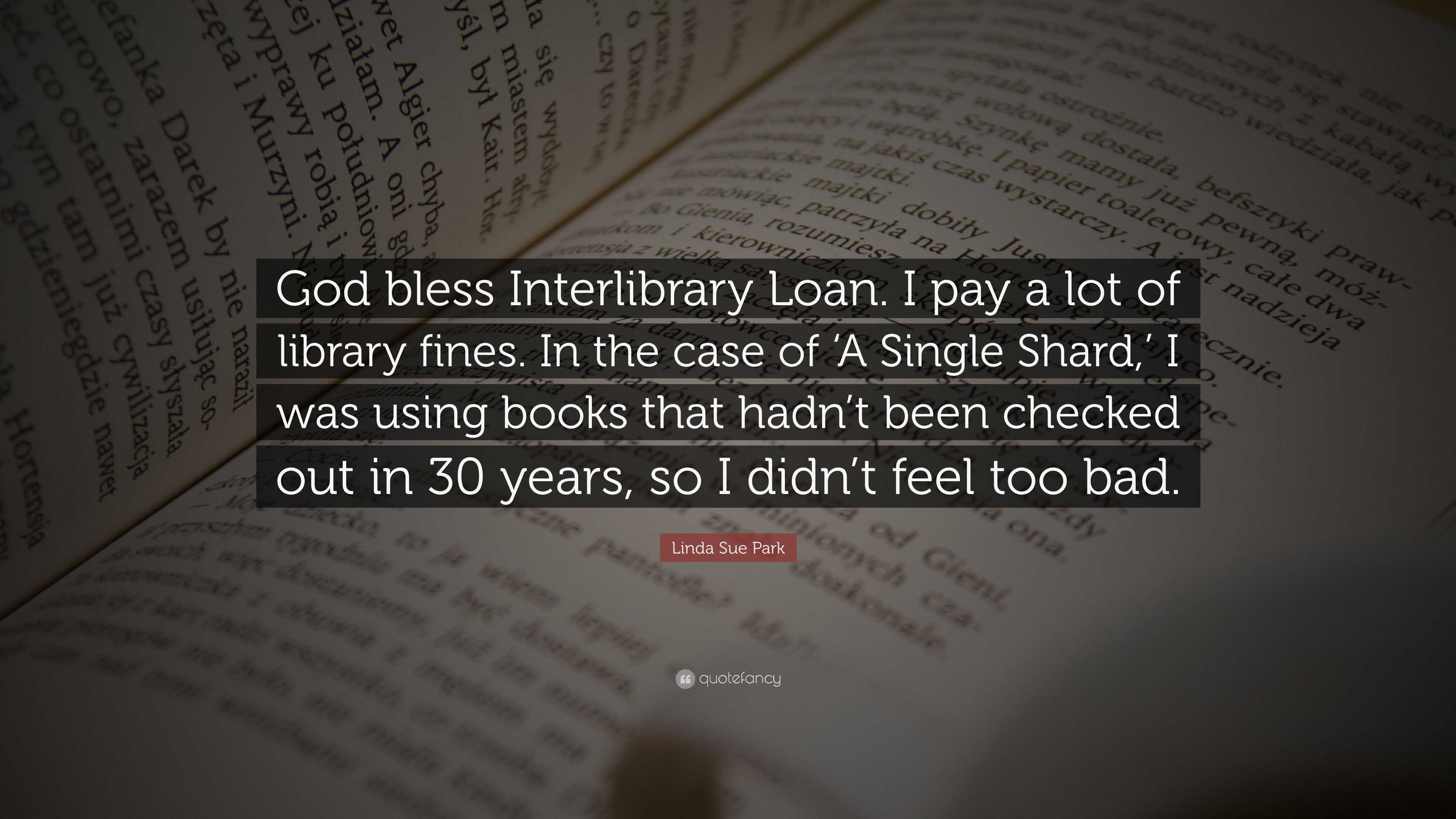 Linda Sue Park Quote God Bless Interlibrary Loan I Pay
