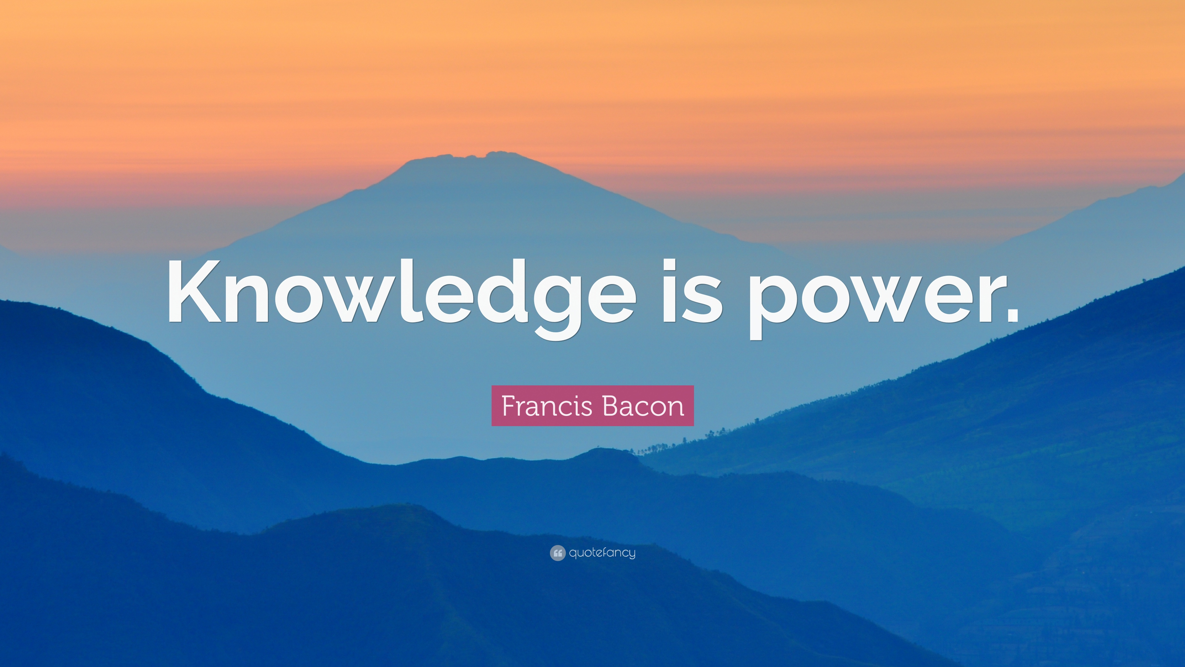 Francis Bacon Quote Knowledge Is Power 27 Wallpapers