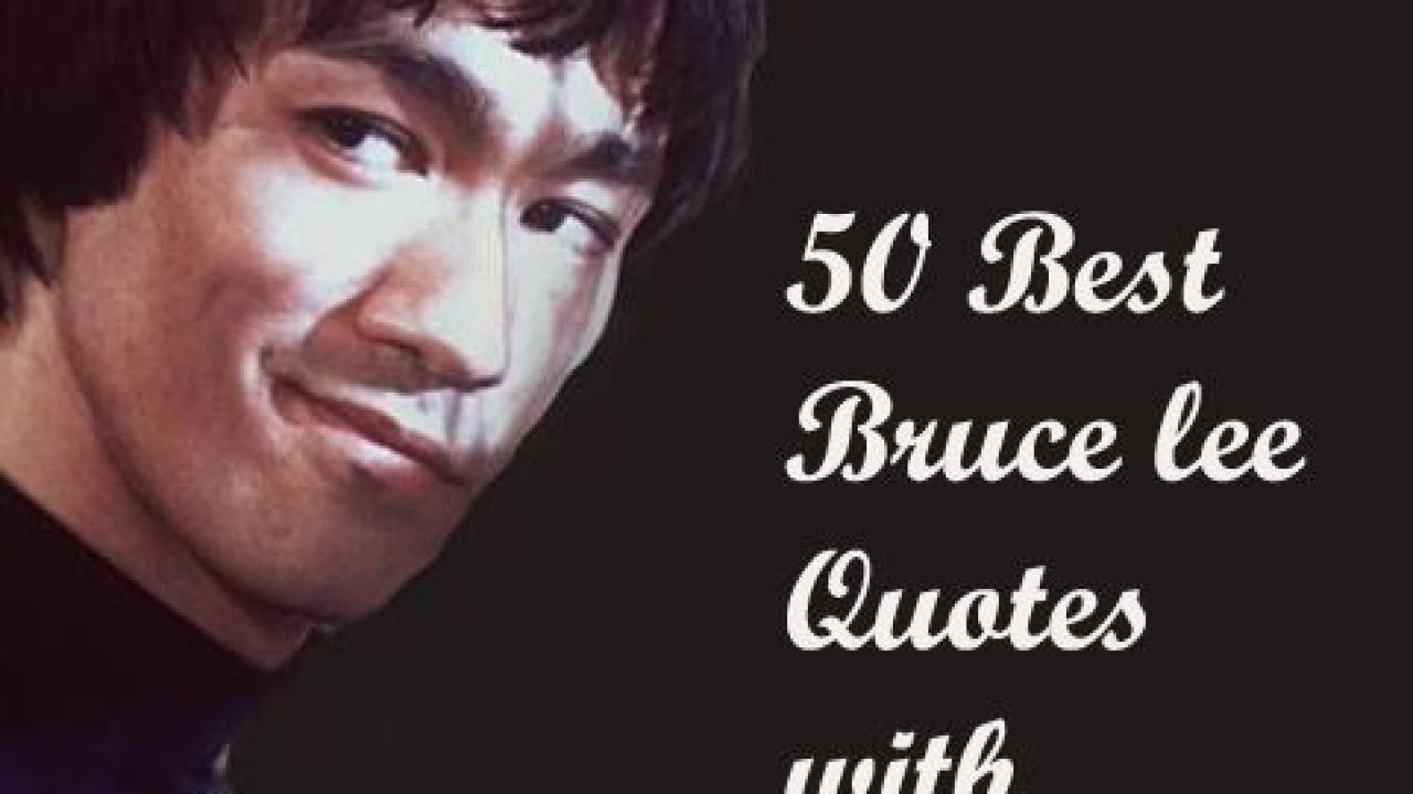 50 Best Bruce Lee Quotes With Pictures