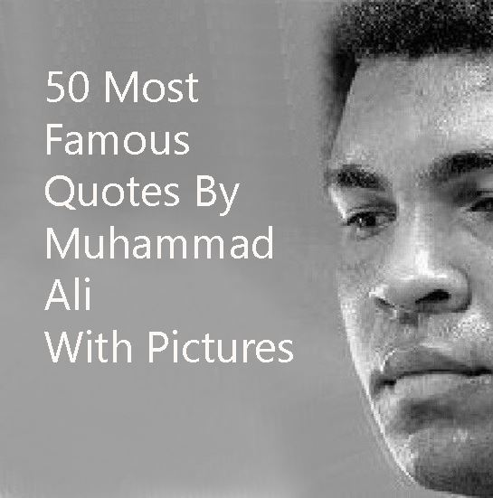 Famous Clever Quotes: 50 Most Famous Muhammad Ali Quotes With Images