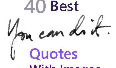 40 Best you can do it quotes with images