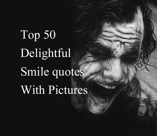 delightful smile quotes pictures