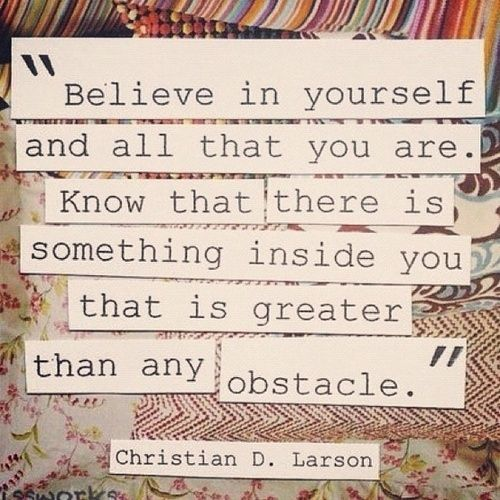 Image result for quote about believing in yourself