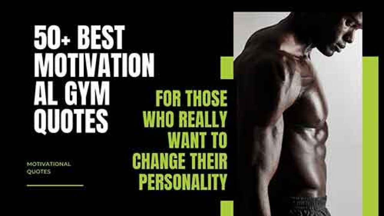 Gym Quotes 50 Really Motivational Boost Gym Quotes With Images