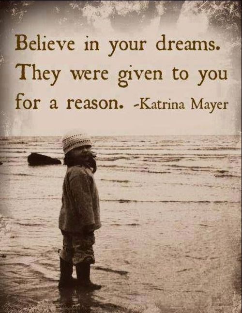 believe dreams quotes