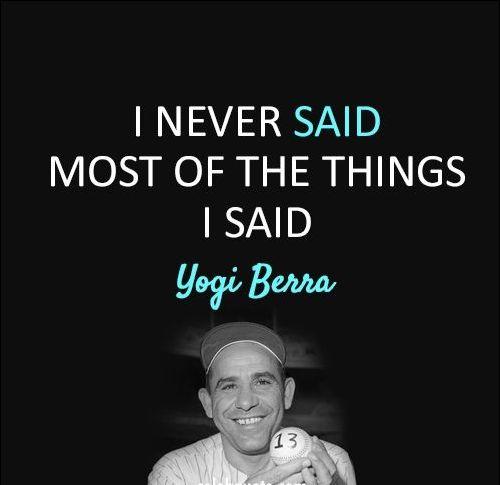 yogi berra quotes and sayings