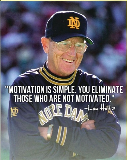 lou holtz quotes about life