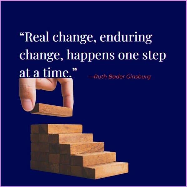ruth bader ginsburg quotes real change